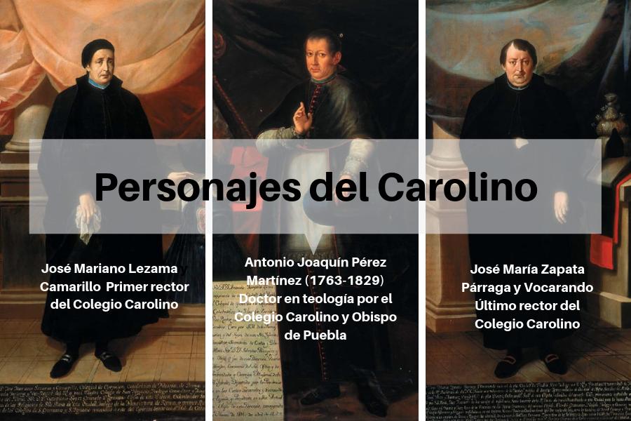 Personajes emblemáticos del Carolino